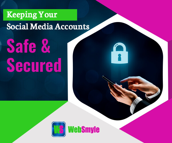 keep your social media accounts safe